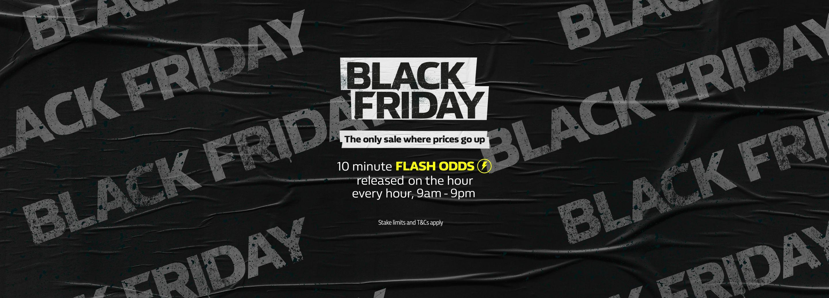 Black Friday 2018 Promotions Flash Odds Released Every Hour